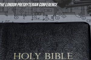 London Presbyterian Conference 2014